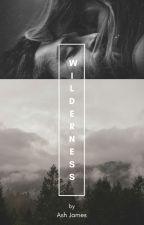 Wilderness by Ashenroses88