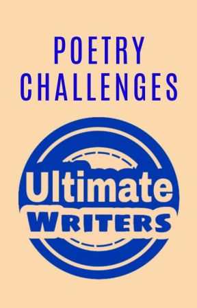 Poetry Challenges by UltimateWriters