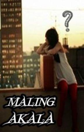 Maling Akala by honnie15
