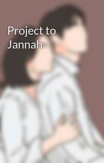 Project to Jannah