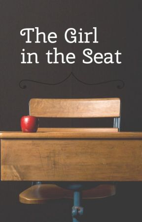 The Girl in the Seat by AnnabelleTheDoll57