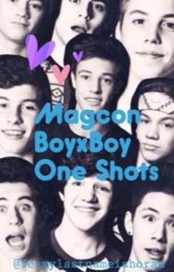 Magcon BoyxBoy One Shots