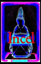 Incel by Jyvur_Entropy