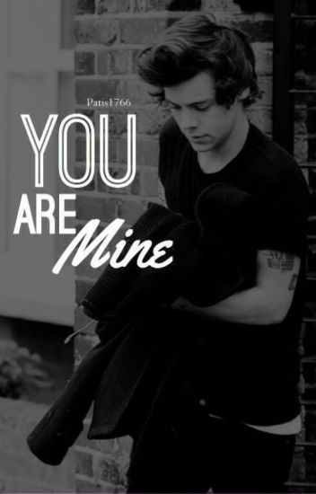 You are mine || h.s