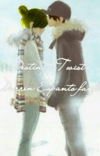 Destiny's Twist (a Darren Espanto Fanfic) by MrMrsD