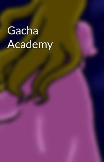 Gacha Academy