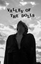 VALLEY OF THE DOLLS » stranger things by defendingjacob