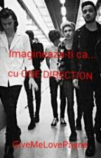 Imagineaza-ti ca... cu One Direction by GiveMeLovePayne