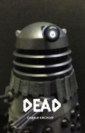 Dead: A Doctor Who Flash Fan Fiction Featuring Daleks by CharlieKirchoff