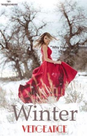 Winter Vengeance by Marie1234love