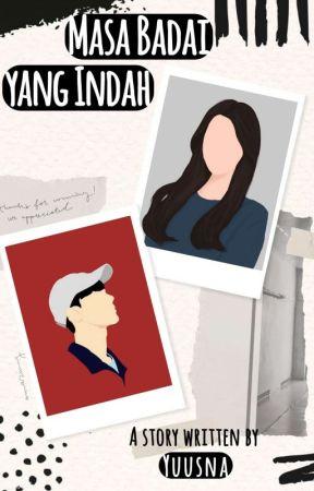 MASA BADAI YANG INDAH by YuusNa