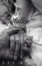 Talks With Us by 11tay99