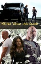 Fast And Furious : Polos Opuestos by Vane_Echelon