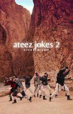 ATEEZ Jokes 2  by AteezXDream