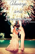 Always and Forevermore by proudprimadonna