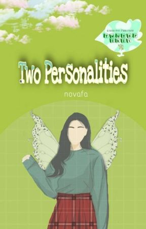 Two Personalities by Matchaaaaa26