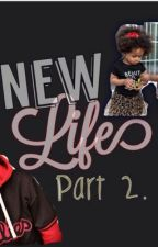 New life sequel by mindless_dancer