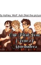 Our First Year {Year 1} Harry Potter- Marauders by Ashley_Wolf_Ash