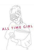 All Time Girl [Rewritten] by SaveAndPublish