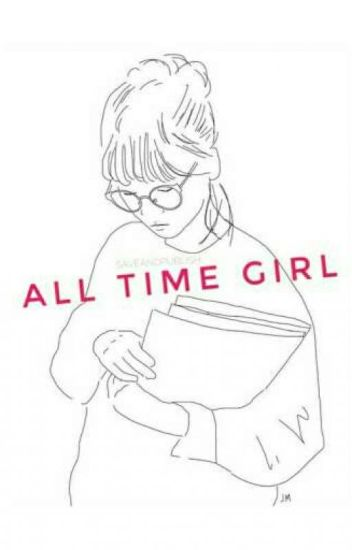 All Time Girl [Completed]