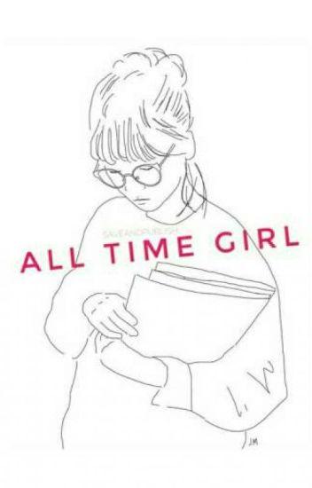 All Time Girl [Rewritten]