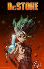 The Immortal (Dr.Stone x Immortal Psychic Male Reader) by GenoSans28