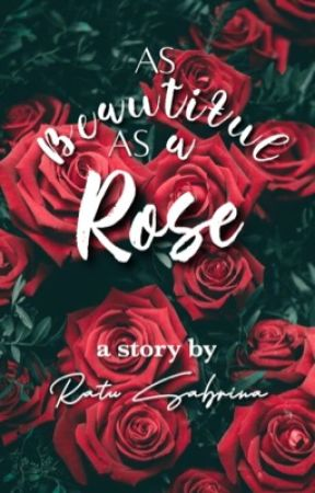As Beautiful As A Rose 2 Saudara Wattpad