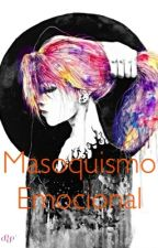Masoquismo emocional by space_land