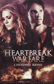 Heartbreak Warfare(PUBLISHED) by CheyenneBarnett
