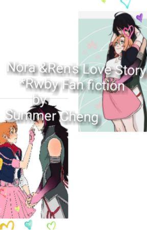 Nora &   Ren's Love Story *Rwby Fan fiction* by Summer Cheng by SummerCheng37