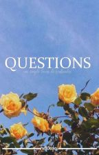 ✦QUESTIONS✦ by xfl0con