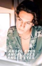 ANGEL EYES - CHASE HUDSON by smoldeypants
