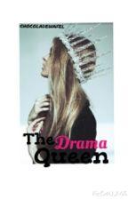 The Drama Queen { Dutch } ✔ by chocoladewafel