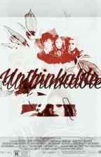 Unthinkable (SiriusBlack Story) by LennyMikaelson