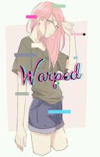 Warped by PixelatedConquest