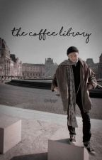 the coffee library by infpgrl