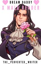 Dream Daddy X Male Reader  by The_Perverted_Writer