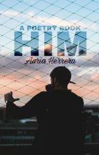 Him by auriaaaa