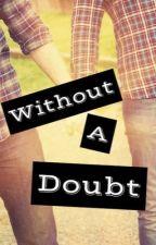 Without a Doubt Destiel AU by ASliceOfDeansPie