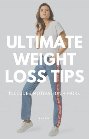 ULTIMATE TIPS + MOTIVATION FOR WEIGHT LOSS - TIPS AND TRICKS