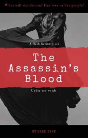The Assassin's Blood by BreeDawnWriter