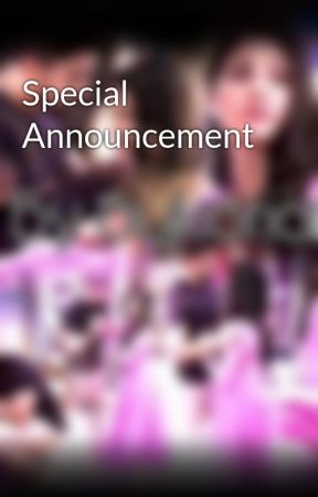 Special Announcement by Surajlover