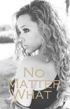No Matter What by kier_x3