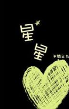 [Đam mỹ] Tinh Tinh - Bất Vấn Tam Cửu by Shioxo