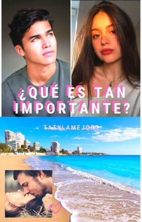¿¡Que Es Tan Importante ?! -> TatyLaMejor1 <- by TatyLaMejor1