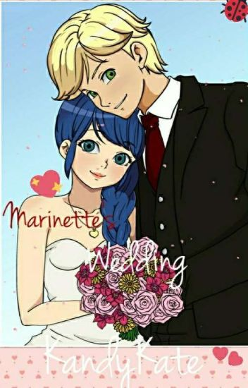 Miraculous: Marinette's Wedding (Final Sequel Of The Marinette's Baby Series)