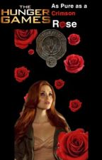 The Hunger Games: As pure as a Crimson Rose 🥀 by PinkyPantherPie