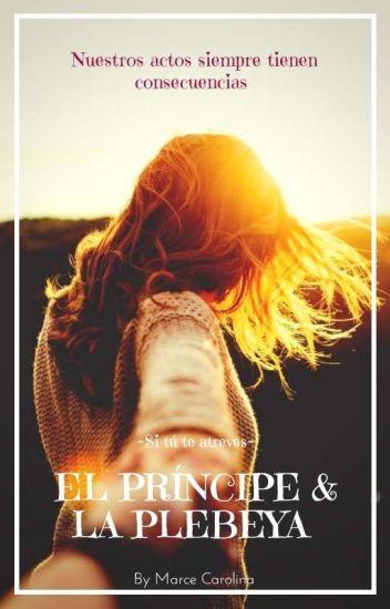 """El Príncipe & La Plebeya- 2 Temporada """"Si Tu Te Atreves""""- (EDITANDO)"""