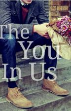 The You In Us ( completed) by LadyMuah