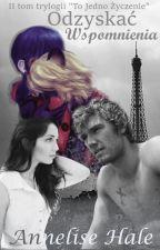 Odzyskać Wspomnienia |Miraculous| by AnneliseHale